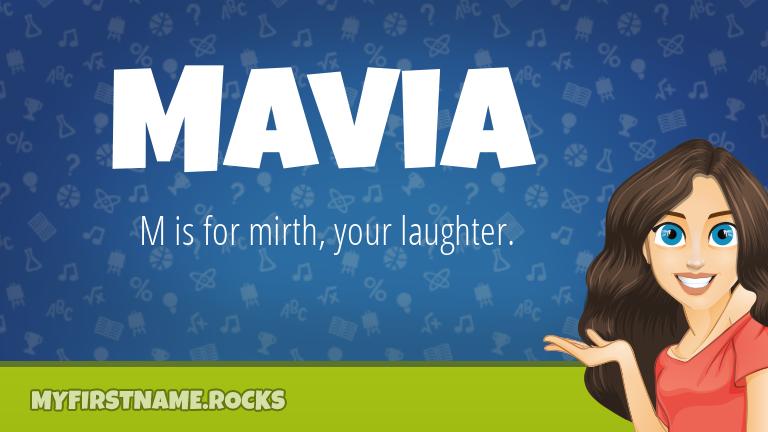 My First Name Mavia Rocks!
