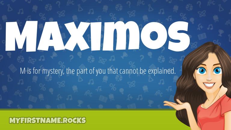 My First Name Maximos Rocks!