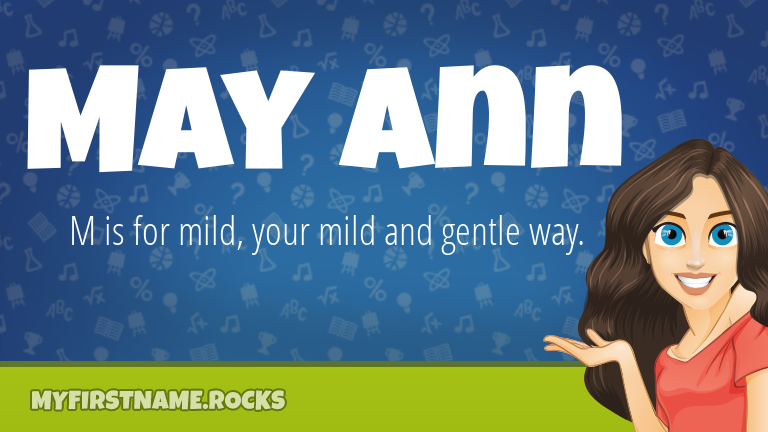 My First Name May Ann Rocks!