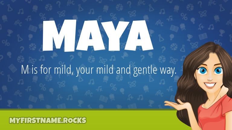 My First Name Maya Rocks!