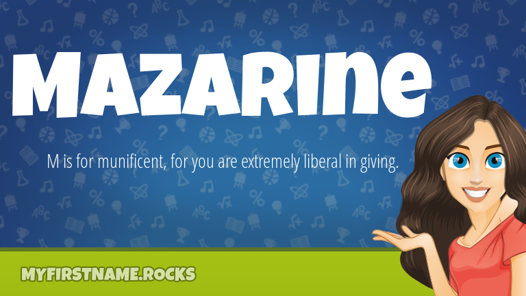 My First Name Mazarine Rocks!