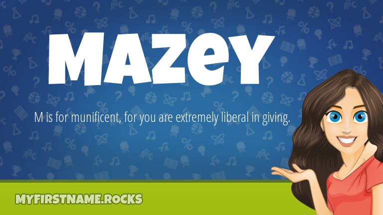 My First Name Mazey Rocks!