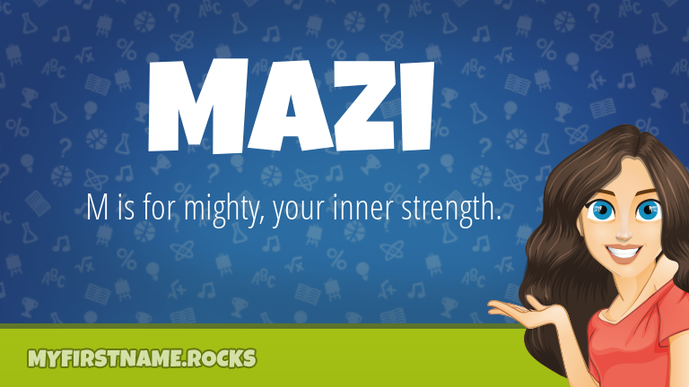 My First Name Mazi Rocks!