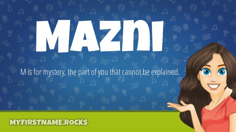 My First Name Mazni Rocks!