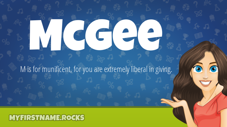 My First Name Mcgee Rocks!