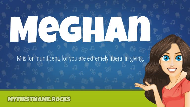 My First Name Meghan Rocks!