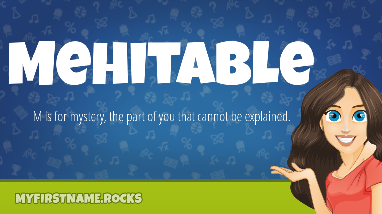 My First Name Mehitable Rocks!