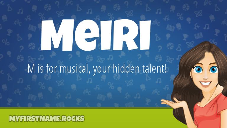 My First Name Meiri Rocks!