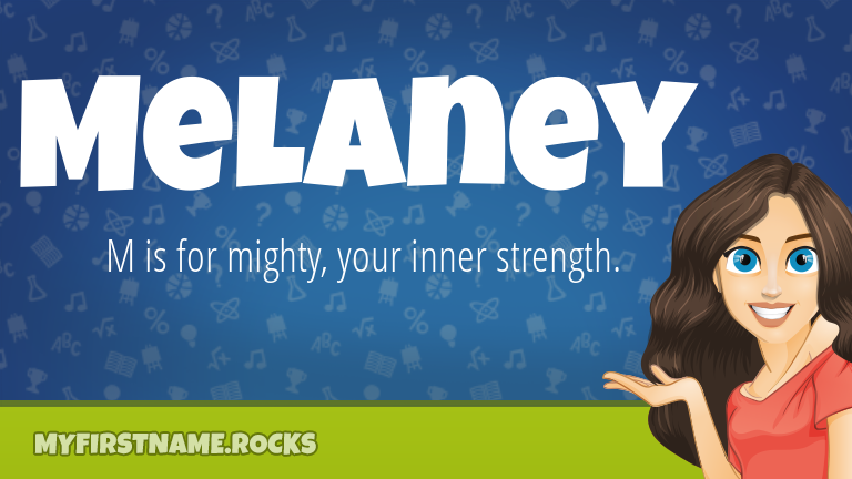 My First Name Melaney Rocks!