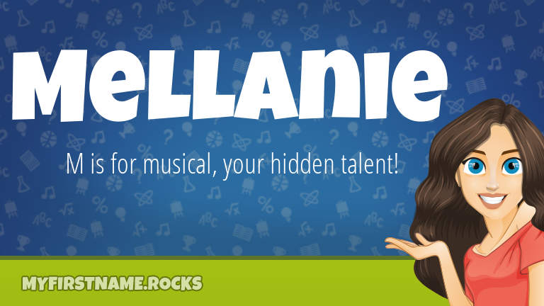 My First Name Mellanie Rocks!