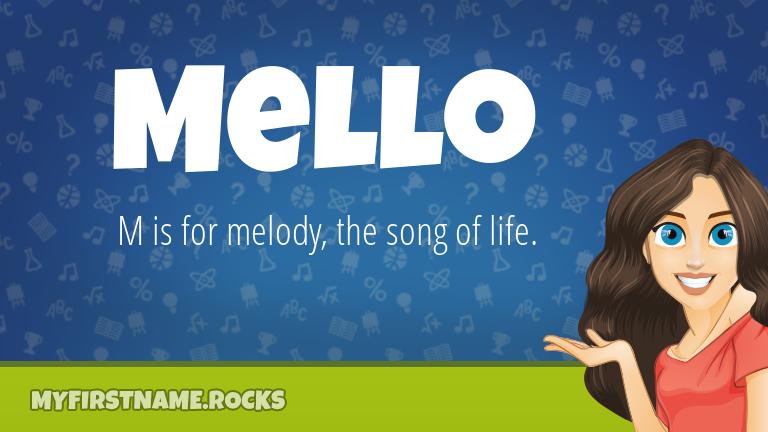 My First Name Mello Rocks!