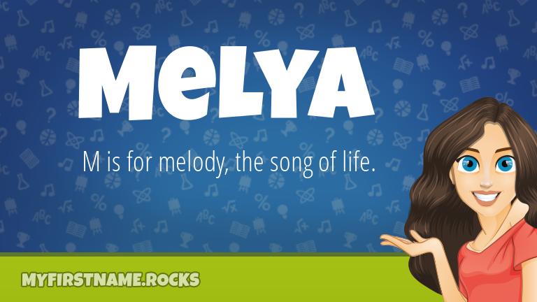 My First Name Melya Rocks!
