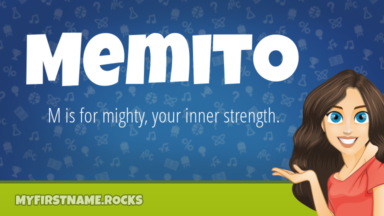 My First Name Memito Rocks!