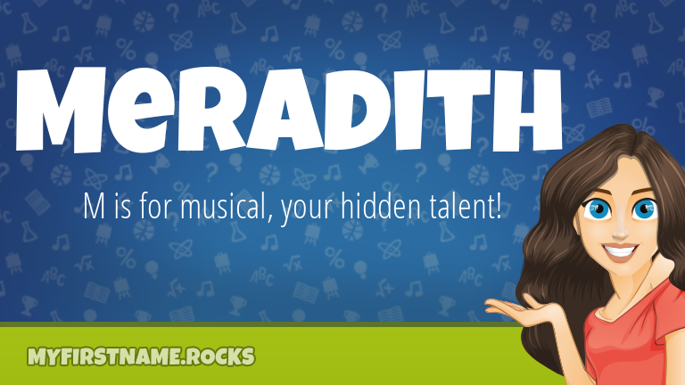 My First Name Meradith Rocks!
