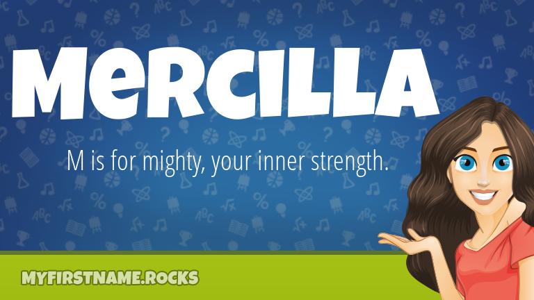 My First Name Mercilla Rocks!