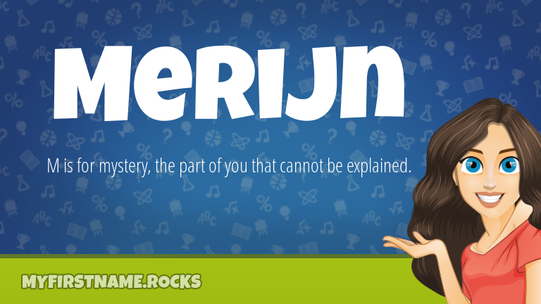 My First Name Merijn Rocks!