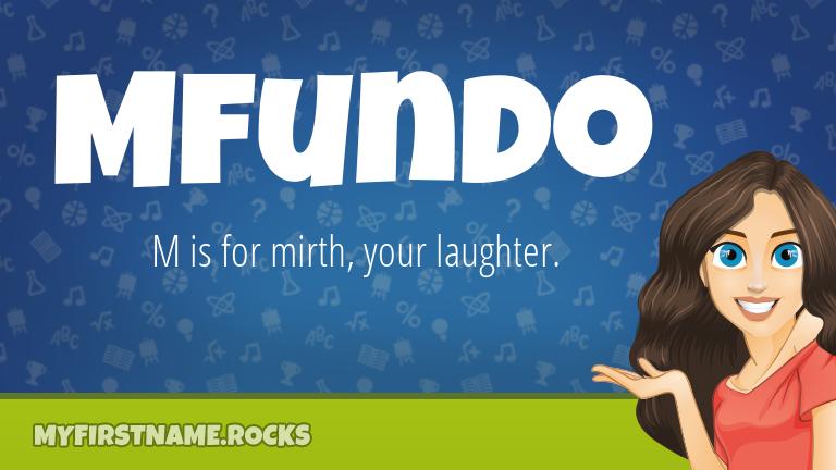 My First Name Mfundo Rocks!