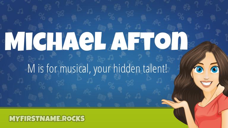 My First Name Michael Afton Rocks!