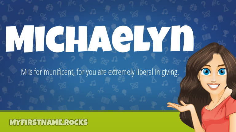 My First Name Michaelyn Rocks!
