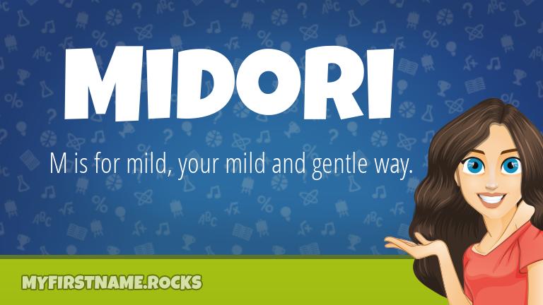 My First Name Midori Rocks!
