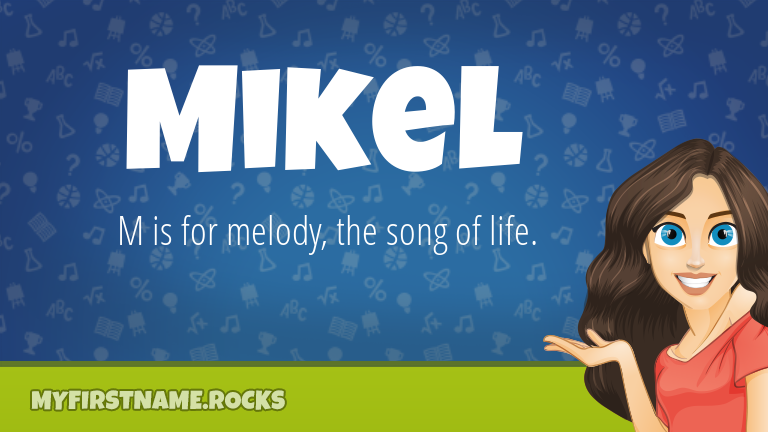 My First Name Mikel Rocks!