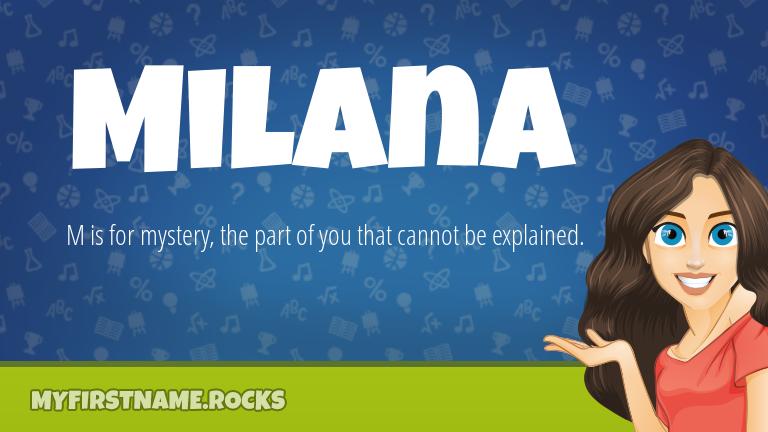 My First Name Milana Rocks!