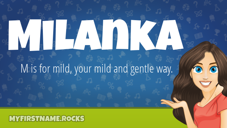 My First Name Milanka Rocks!