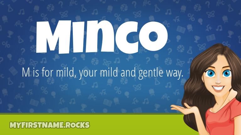 My First Name Minco Rocks!