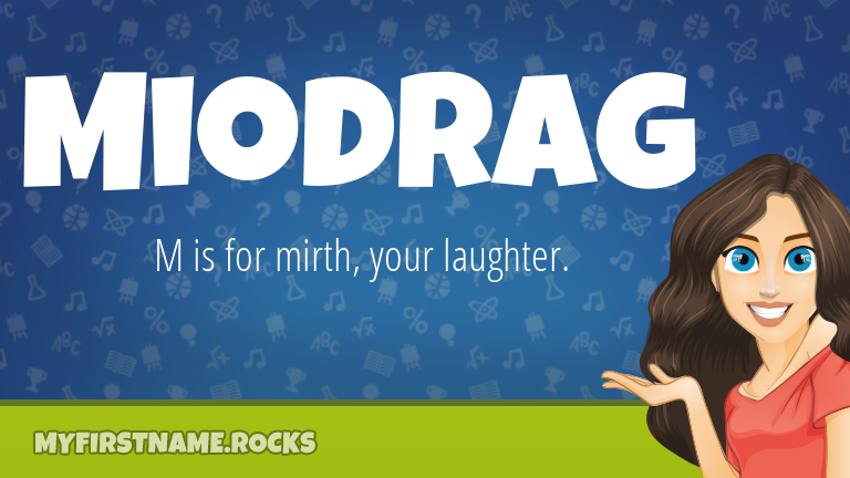 My First Name Miodrag Rocks!