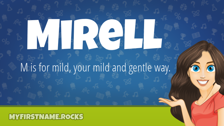 My First Name Mirell Rocks!