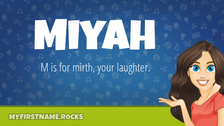 My First Name Miyah Rocks!