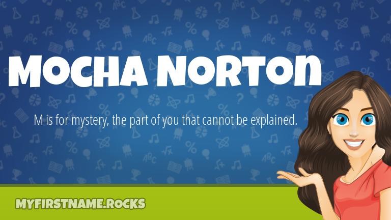 My First Name Mocha Norton Rocks!