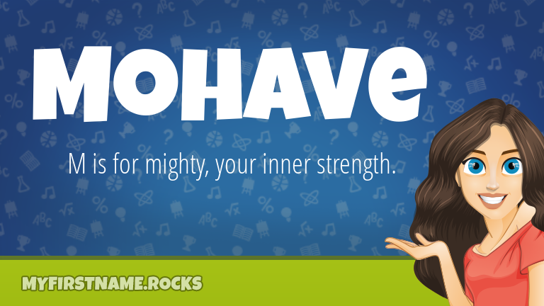 My First Name Mohave Rocks!