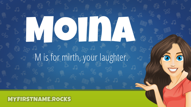 My First Name Moina Rocks!