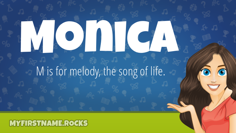 My First Name Monica Rocks!