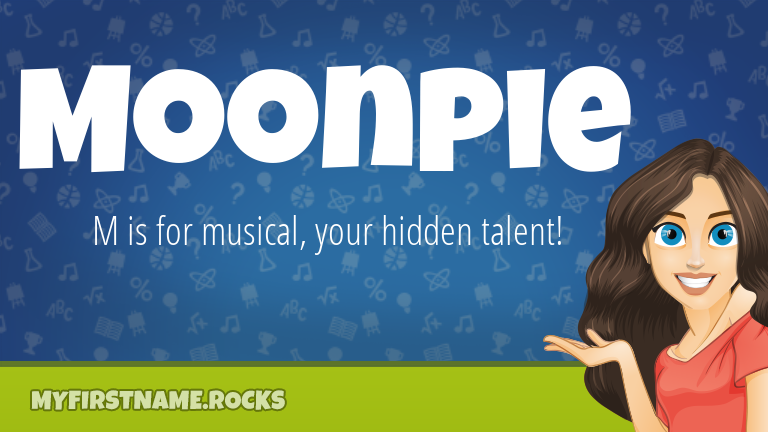 My First Name Moonpie Rocks!