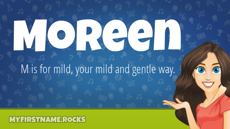 My First Name Moreen Rocks!