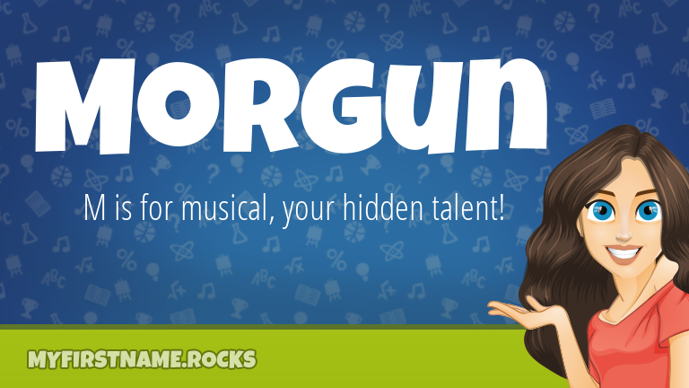 My First Name Morgun Rocks!