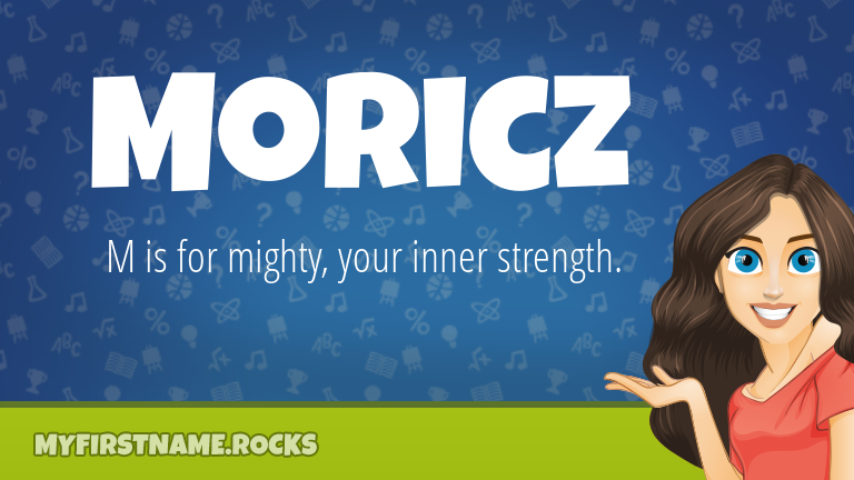 My First Name Moricz Rocks!