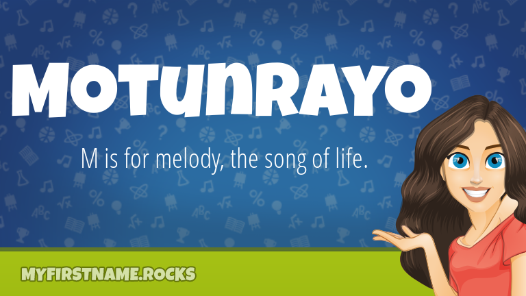 My First Name Motunrayo Rocks!