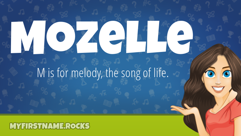 My First Name Mozelle Rocks!