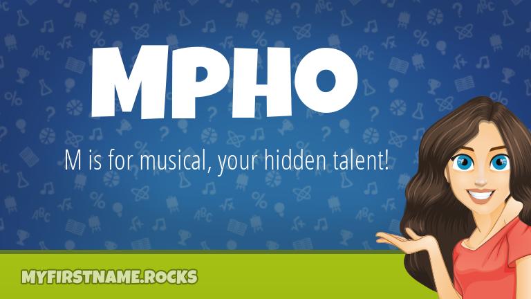 My First Name Mpho Rocks!