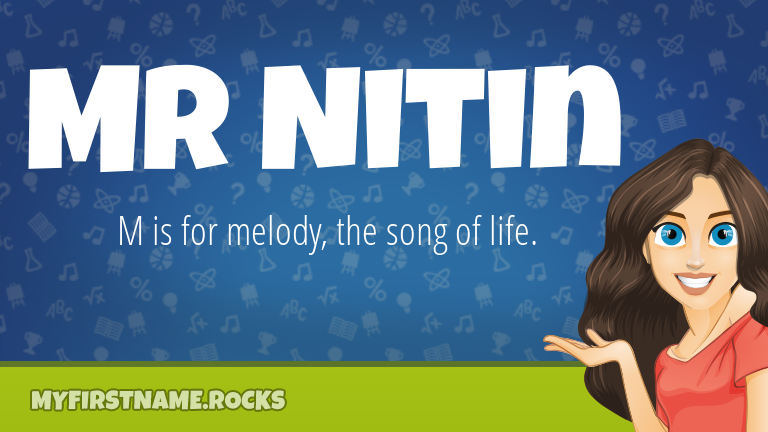 My First Name Mr Nitin Rocks!