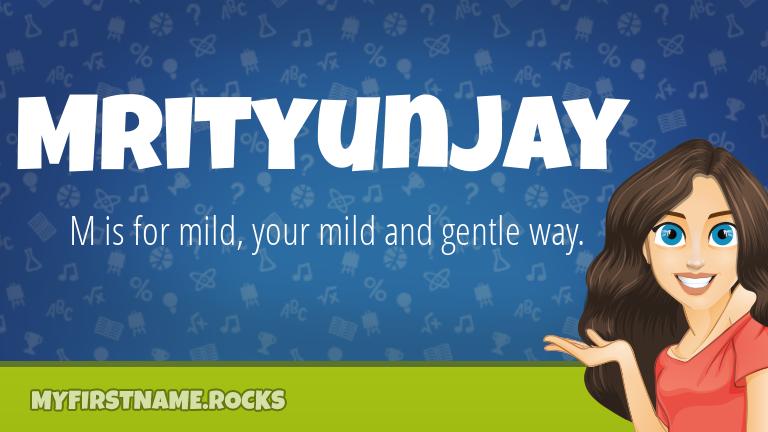 My First Name Mrityunjay Rocks!