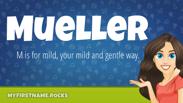 My First Name Mueller Rocks!