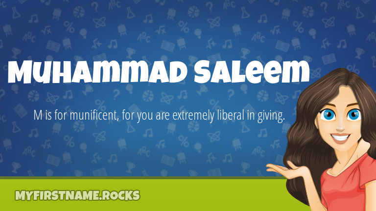 My First Name Muhammad Saleem Rocks!