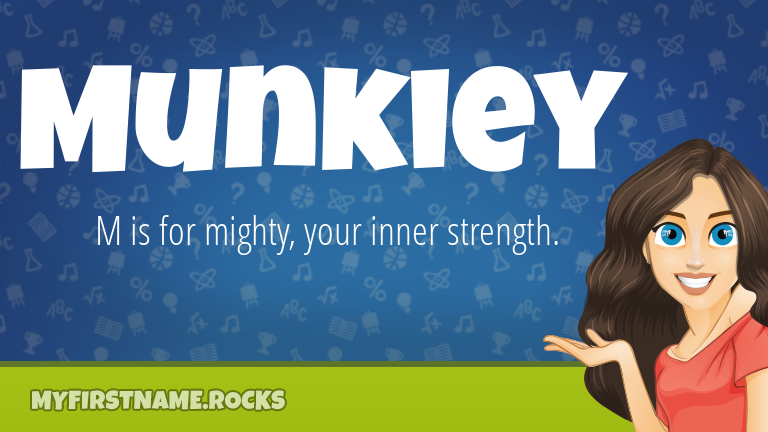 My First Name Munkiey Rocks!