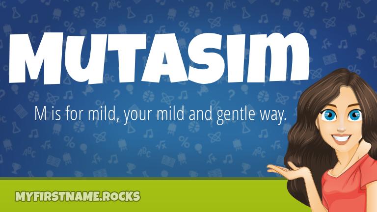 My First Name Mutasim Rocks!