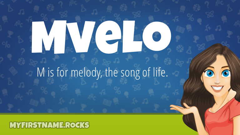 My First Name Mvelo Rocks!