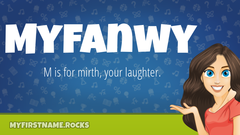 My First Name Myfanwy Rocks!